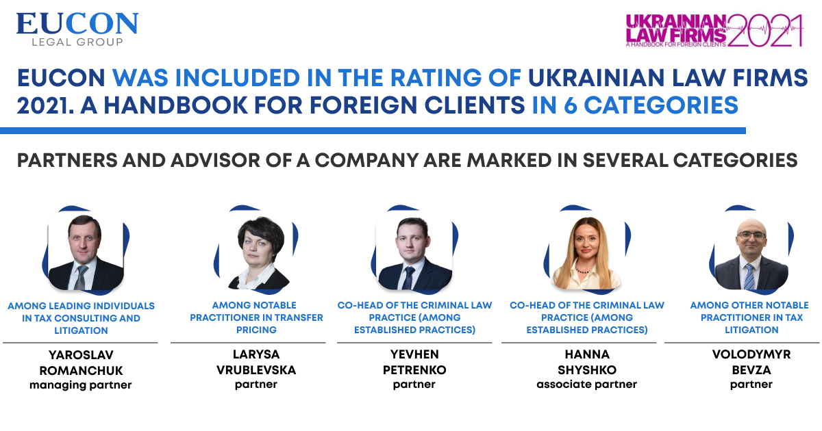 EUCON Legal Group is traditionally among the leaders of the Ukrainian legal market according to Ukrainian Law Firms 2021. A Handbook for Foreign Clients